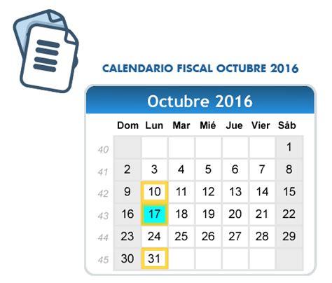 fechas declaraciones sat 2016 calendario impuestos octubre 2016 rankia
