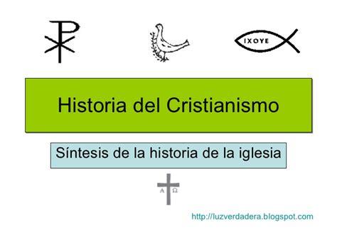 historia de la iglesia cristiana pte 15 chuy olivares sintesis de la historia de la iglesia en los paises de