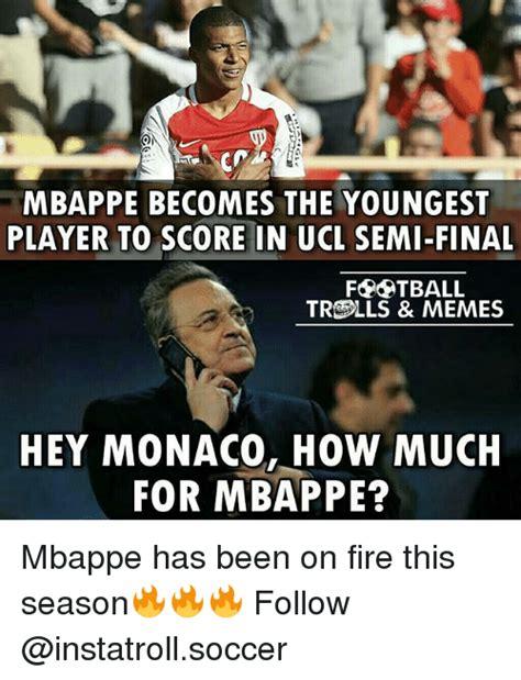 How Meme - mbappe becomes the youngest player to score in ucl semi