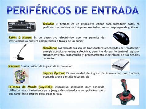 perifericos de entrada y salida perifericos de entrada salida y almacenamiento