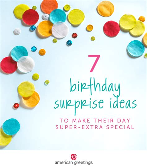7 birthday surprise ideas to make their day super extra