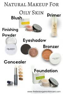 What is the best makeup for oily skin the best organic skin care