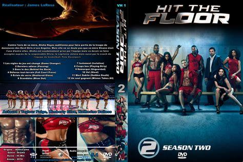jaquette dvd de hit the floor saison 2 custom cin 233 ma passion