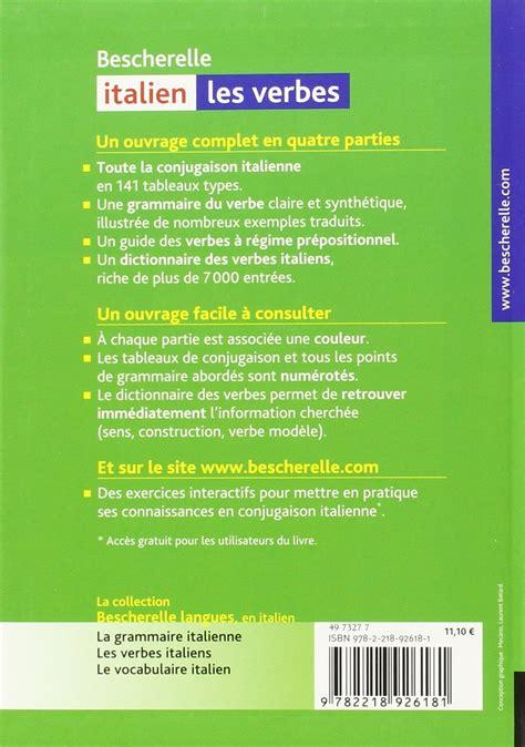 libro bescherelle italien les verbes m 233 thodes et livres pour apprendre l italien mordus d italie