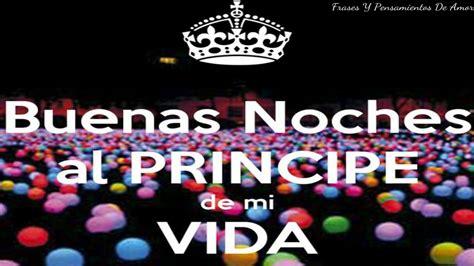 imagenes buenas noches mi principe te amo mi principe buenas noches videos de amor youtube