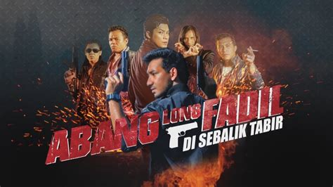 film malaysia abang long fadil abang long fadil full movie hd youtube mejor conjunto de