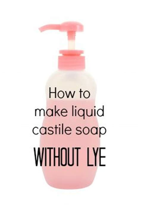 How To Make Handmade Soap Without Lye - liquid castile soap castile soap and soaps on