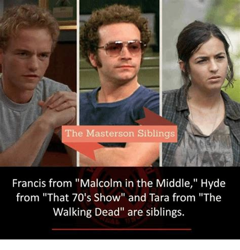The Middle Memes - the masterson siblings francis from malcolm in the middle