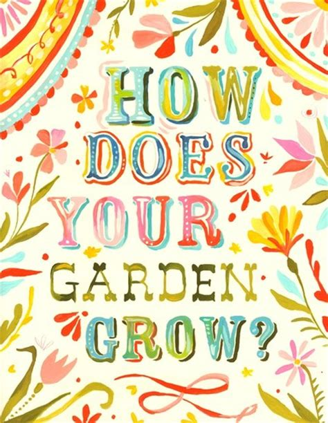 How Does Your Garden Grow by The Chanting Typist How Does Your Garden Grow