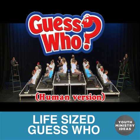 themes for group games life sized guess who youth downloadsyouth downloads