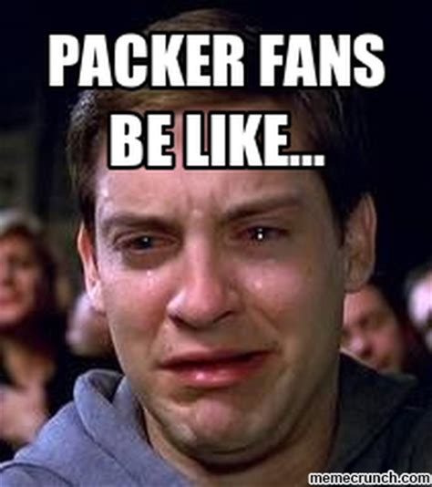 Packers Memes - packer fans be like