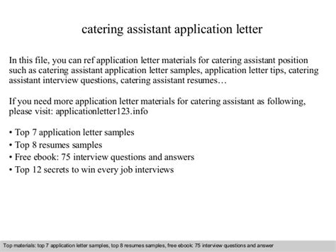 application letter kitchen assistant catering assistant application letter