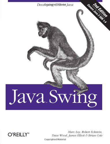 java swing book o reilly associates java swing second edition by james