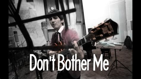 beatles don t bother me wmv don t bother me the beatles 1963