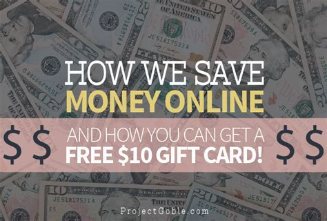 Can You Get Cash From A Gift Card - how we save money online and how you can get a free 10 gift card project goble