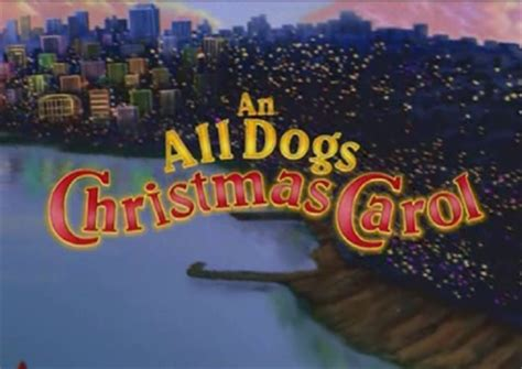 an all dogs carol an all dogs carol don bluth wiki
