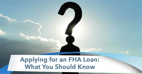apply for an fha home loan 2018 applying for an fha loan what you should fha co