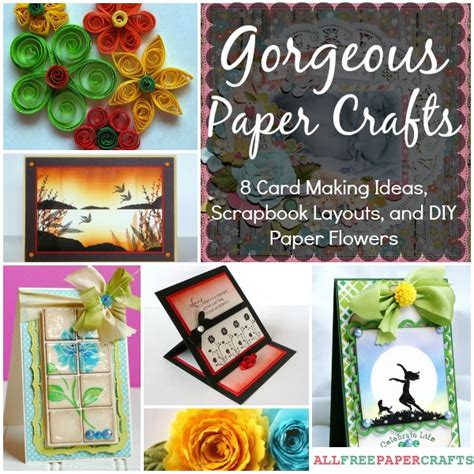 Paper Craft Card Ideas - make it gorgeous create beautiful paper crafts craft