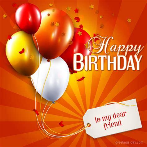 imagenes of happy birthday friend image gallery happy birthday dear friend