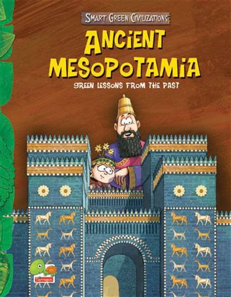 civilization is not yet civilized books ancient mesopotamia civilization and children books on