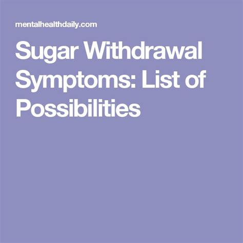 Detox Symptoms From Quitting Sugar by 17 Best Ideas About Sugar Withdrawal Symptoms On
