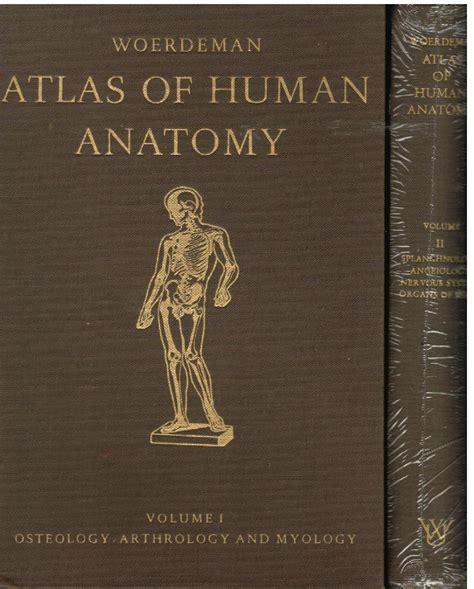 Libreria Cossavella Ivrea by Atlas Of Human Anatomy By Woerdeman Wetenschappeliijke