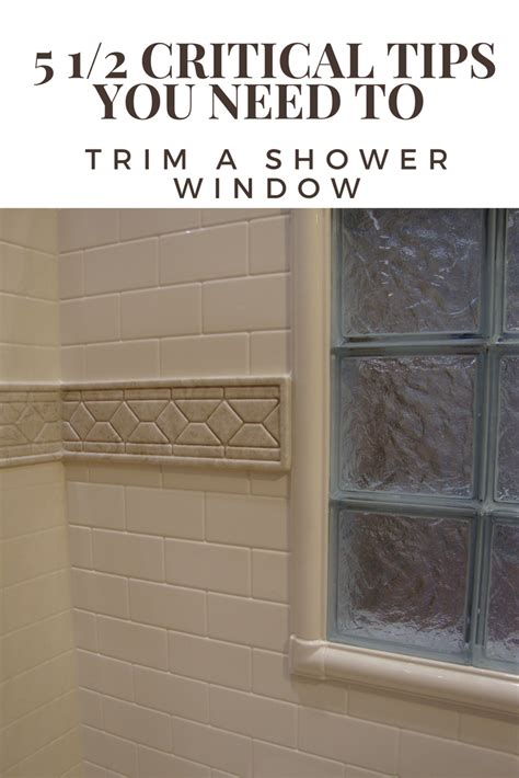 window in shower how to trim a shower window for style and durability
