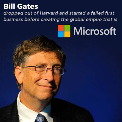 bill gates business biography failure was his fuel bill gates dropped out of harvard