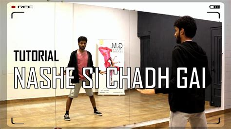 tutorial dance bollywood how to dance tutorial no 17 nashe si chadh gayi