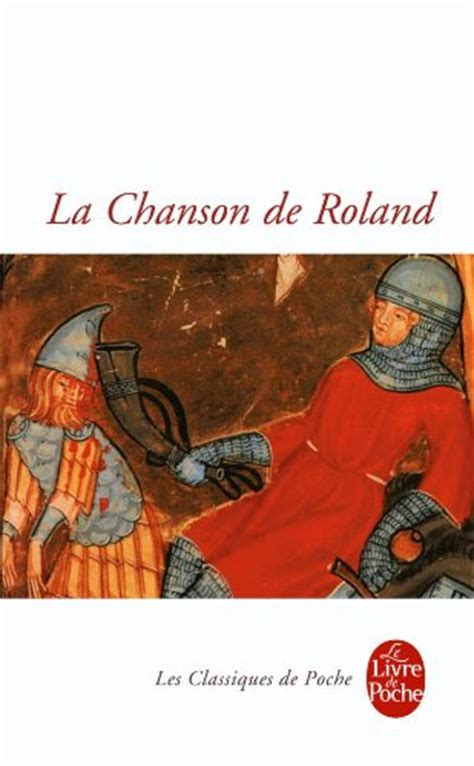 la chanson de roland la chanson de roland le livre de poche french edition 9782253098393 slugbooks
