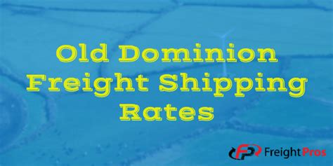 old dominion shipping old dominion freight shipping rates old dominion ltl