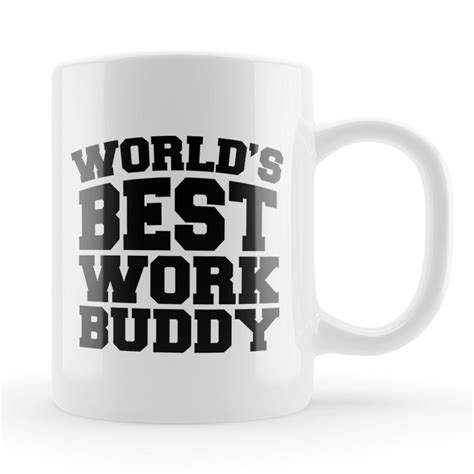best present for office mates work friend mug best office buddy gift office coworker work