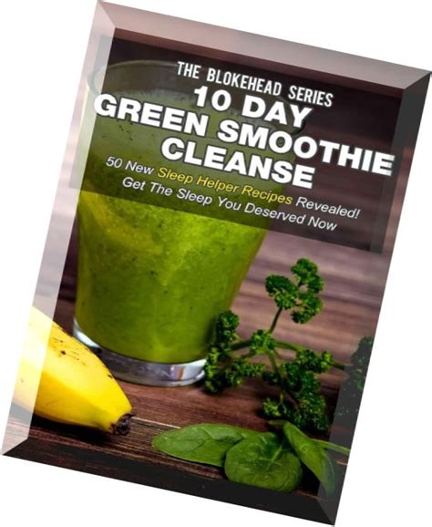 10 In 20 Detox Pdf by 10 Day Green Smoothie Cleanse 50 New Sleep Helper