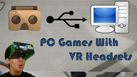Vr Komputer how to play pc with vr headsets cardboard