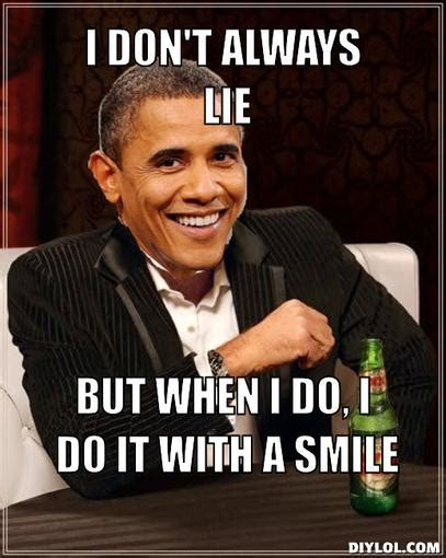 I Lied Meme Generator - president obama says 7 out of 10 will save money by