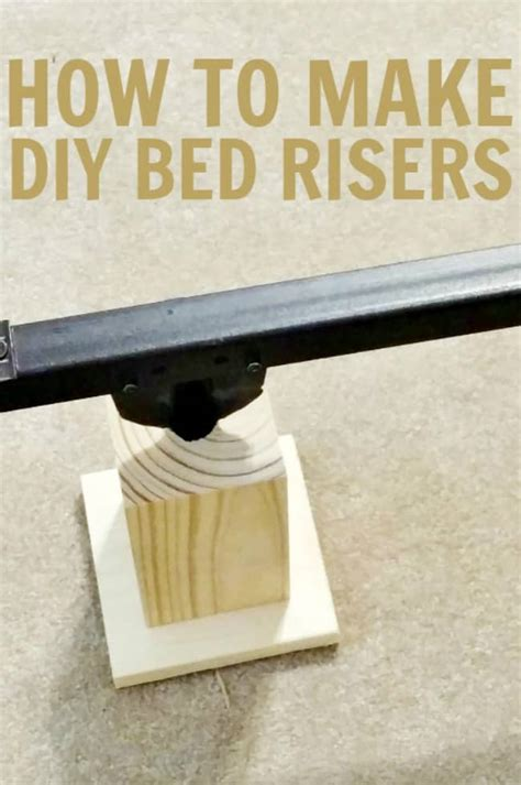 how to make the bed how to make diy bed risers