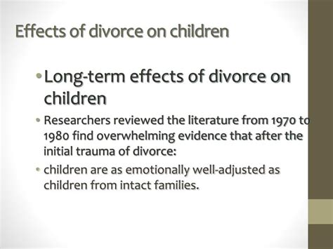 Effects Of Divorce On Children Essay by Divorce Effects On Children Ppt Effect Of Divorce On Children Powerpoint