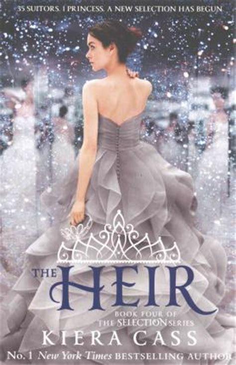 the heirs a novel books the heir kiera cass 9780007580224