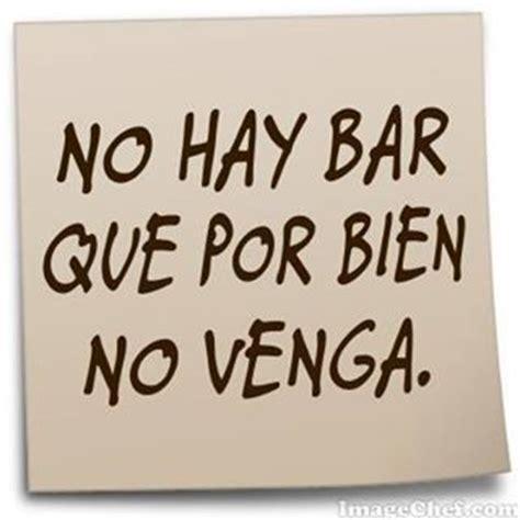 imagenes graciosas argentinas funny no hay bar que por bien no venga love notes