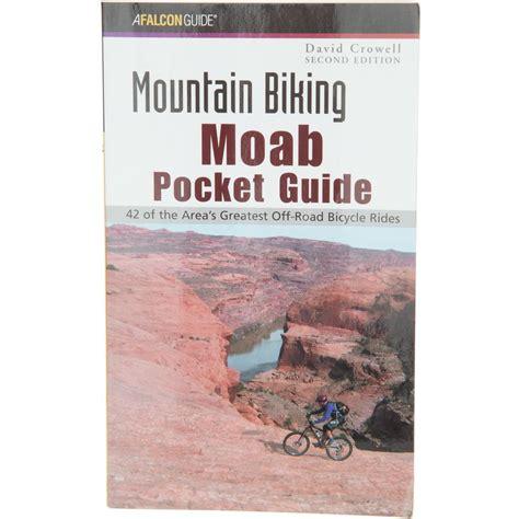 mountain books falcon guides mountain biking moab 2 pocket guide book