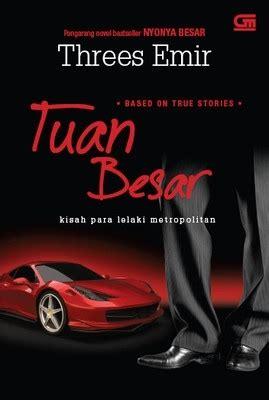 Nyonya Besar By Threes Emir tuan besar by threes emir novelwormisme