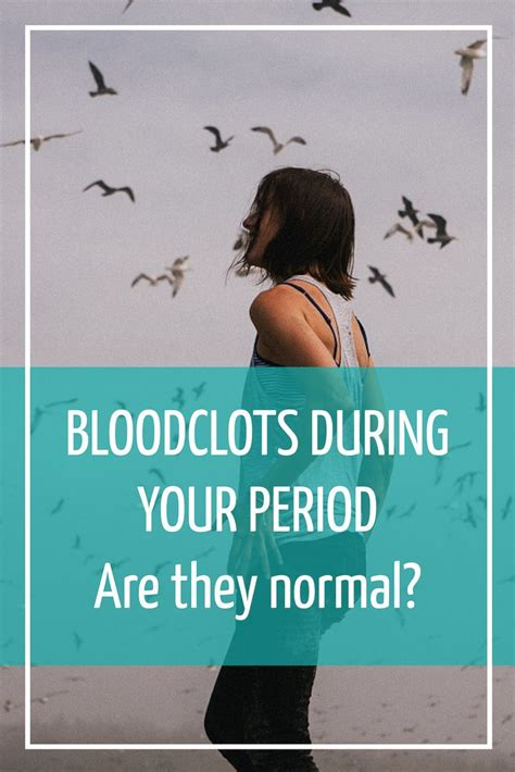 Blood Clots During Detox by 34 Best Images About Period Tips On Astronauts