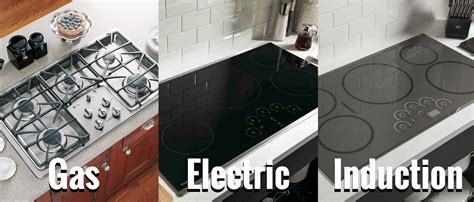 induction vs radiant cooktop what is the difference between gas vs electric vs