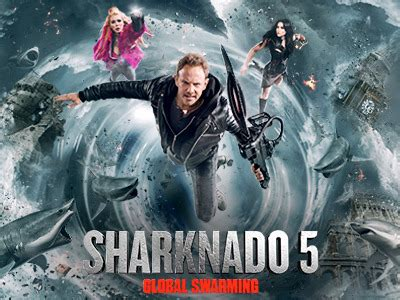 sharknado 5 global swarming sharknado 5 global swarming nbcuniversal media