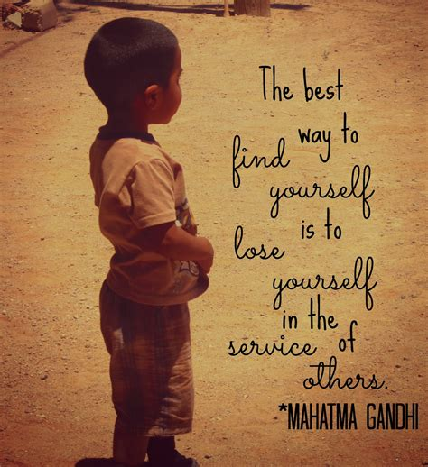 how to a service yourself gandhi quotes on service quotesgram