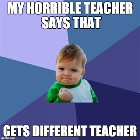 Teacher Meme Generator - unhelpful high school teacher meme imgflip