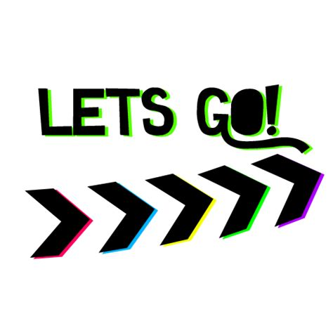 Lets S Go texto png lets go by infinitylovato on deviantart