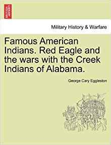 eagle the stick war of alabama books american indians eagle and the wars with the