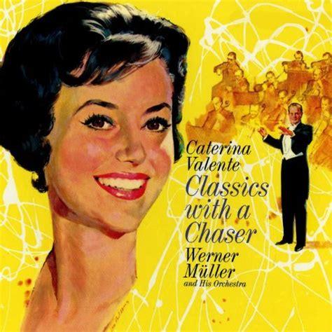 caterina valente albums r 234 verie by caterina valente on music co uk