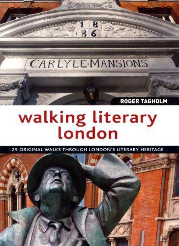 libro walking literary london di roger tagholm